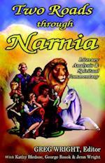 Two Roads Through Narnia