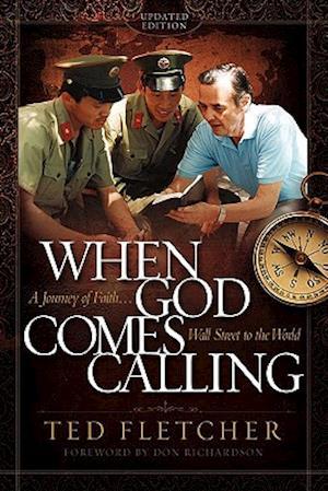 Bog, hæftet When God Comes Calling af Ted Fletcher