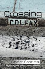 Crossing Colfax af Martha Husain, Warren Hammond, Linda Berry