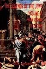 The Legends of the Jews, Volume IV: From Joshua to Esther