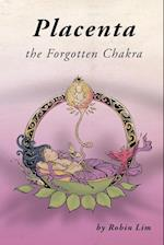 Placenta - The Forgotten Chakra