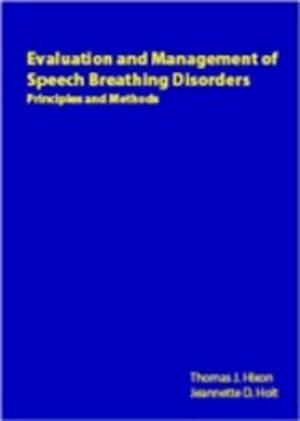 Evaluation and Management of Speech Breathing Disorders