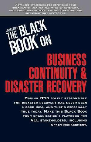 Larstan's the Black Book on Business Continuity and Disaster Recovery