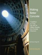 Making Better Concrete af Bruce King