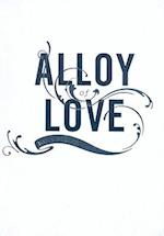 Alloy of Love