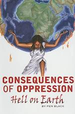 Consequences of Oppression af Pen Black