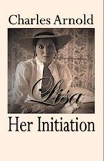 Lisa, Her Initiation af Charles Arnold
