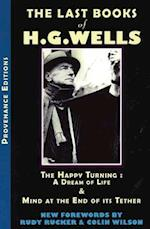 The Last Books of H.G. Wells (Provenance Editions, nr. 4)
