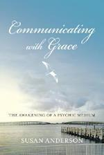 Communicating with Grace