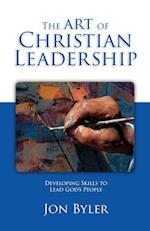 The Art of Christian Leadership