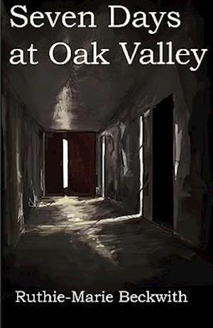 Seven Days at Oak Valley