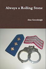 Always a Rolling Stone af Alan Greenhalgh