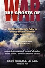 The Ghosts of War: The Medical Doctor's Guide to Service-Related Disability Letters that Work