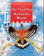 Sky Cloud City Activity Book (Adventures of Hope Trusty, nr. 1)
