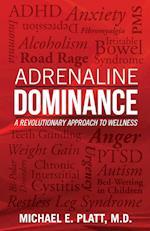 Adrenaline Dominance
