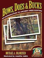 Bows, Does & Bucks (Adventures With Jonny)