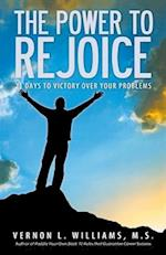 The Power to Rejoice