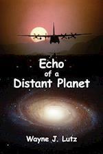 Echo of a Distant Planet af Wayne J. Lutz