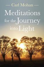 Meditations for the Journey Into Light