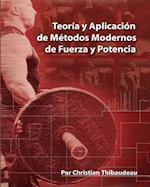Teoria y Aplicacion de Metodos Modernos de Fuerza y Potencia