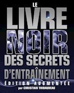 Le Livre Noir Des Secrets D'Entrainement