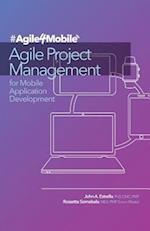 Agile Project Management for Mobile Application Development