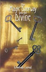 Magic Doorway into the Divine