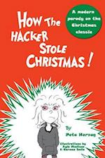 How the Hacker Stole Christmas af Pete Herzog