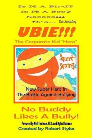 The Amazing Ubie, the Corporate Kid Hero