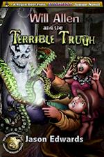 Will Allen and the Terrible Truth (Chronicles of the Monster Detective Agency)