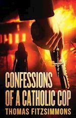 Confessions of a Catholic Cop