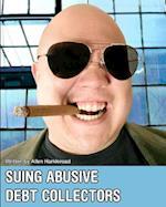 Suing Abusive Debt Collectors