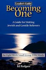 Becoming One (Leader's Guide)