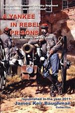 A Yankee in Rebel Prisons af Alva C. Roach