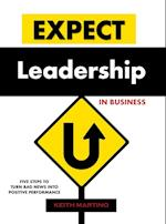 Expect Leadership in Business - Hardcover