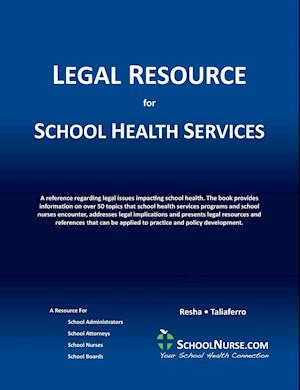 LEGAL RESOURCE FOR SCHOOL HEAL