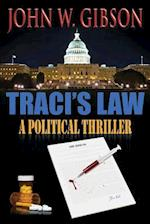 Traci's Law af John W. Gibson