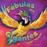 Fabulas Para Gigantes af Tony Ruano