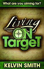 Living on Target