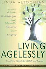 Living Agelessly af Linda Altoonian