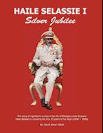 Haile Selassie I: Silver Jubilee