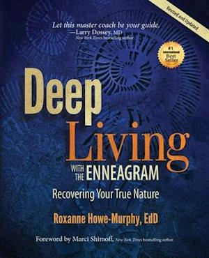 Deep Living with the Enneagram