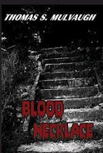Blood Necklace af Thomas S. Mulvaugh