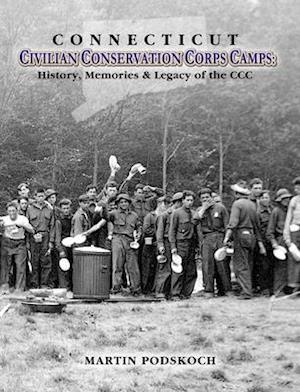 Connecticut Civilian Conservation Corps Camps