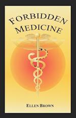 Forbidden Medicine af Ellen Hodgson Brown