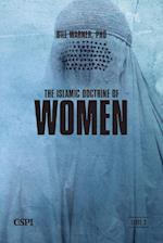 The Islamic Doctrine of Women af Bill Warner