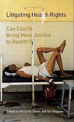 Litigating Health Rights (Human Rights Program Series)