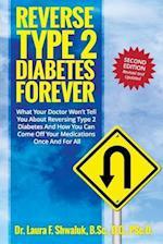 Reverse Type 2 Diabetes Forever