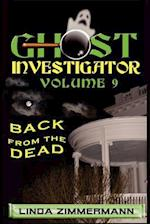 Ghost Investigator Volume 9 Back from the Dead