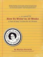 How to Write a Screenplay in 10 Weeks